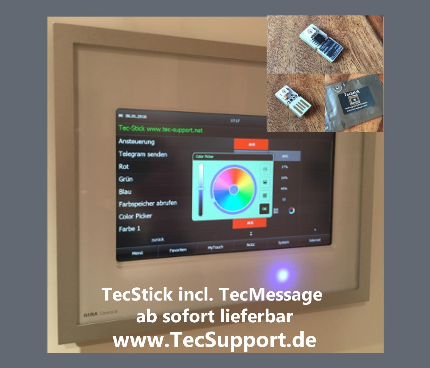 TecStick nun lieferbar. RGB USB Meldeleuchte für Pc´s + Touchpanels in Verbindung mit dem Gira Homeserver