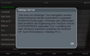Popup´s für jede Visu. Mit dem TecMessage Tool. Optimal als ergänzung zum Gira QuadClint oder Freie Visualisierung. Auch ohne Visu nutzbar z.B. auf Desktop / Arbeitsplatzrechner