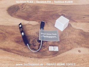 TecStick Modelle FIX, FLEX, KUBIK. Smart Home Tools von www.TecSupport.de Benjamin Schneider